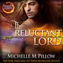 Reluctant Lord, Michelle M. Pillow