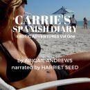 Carrie's Spanish Diary: Erotic Adventures Vol One, Abigail Andrews