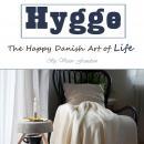Hygge: The Happy Danish Art of Life Audiobook