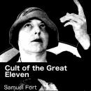 Cult of the Great Eleven Audiobook