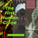 The First Human Clone Audiobook