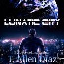 Lunatic City Audiobook