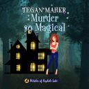 Murder So Magical Audiobook