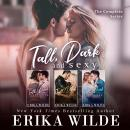 Tall, Dark and Sexy: The Complete Series, Erika Wilde