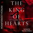 King of Hearts, Patricia Loofbourrow