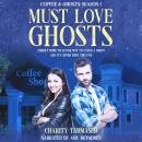 Must Love Ghosts: Coffee and Ghosts Season 1, Charity Tahmaseb