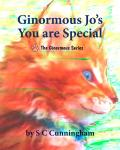 Ginormous Jo's You Are Special, S C Cunningham