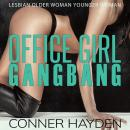 Office Girl Gangbang: Lesbian Older Woman Younger Woman, Conner Hayden