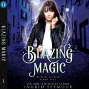 Blazing Magic, Ingrid Seymour