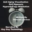 Anti Aging Self Hypnosis Hypnotherapy Meditation, Key Guy Technology