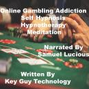 Online Gambling Self Hypnosis Hypnotherapy Meditation, Key Guy Technology