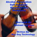 Alcohol Association Self Hypnosis Hypnotherapy Meditation, Key Guy Technology