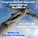 Forgiveness Self Hypnosis Hypnotherapy Meditation, Key Guy Technology
