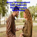 Anger Management Self Hypnosis Hypnotherapy Meditation, Key Guy Technology
