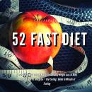 5:2 Diet: 52 Fast Diet Cookbook to deal with fat & obesity - Healthy Weight Loss + Dry Fasting : Guide to Miracle of Fasting, Greenleatherr