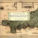 A History of Mevagissey: Tales for the Red Lips Audiobook