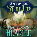 Snow in July, Kim Iverson Headlee