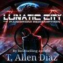 Lunatic City: The Pandrom Redemption Audiobook