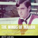 The Winds of Malibu Audiobook