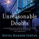 Unreasonable Doubts: A Novel Audiobook