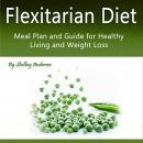Flexitarian Diet Audiobook