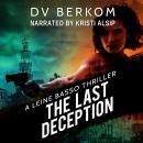 The Last Deception: A Leine Basso Thriller Audiobook