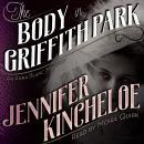 The Body in Griffith Park: An Anna Blanc Mystery Audiobook