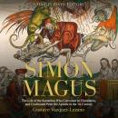 Simon Magus: The Life of the Samaritan Who Converted to Christianity and Confronted Peter the Apostl Audiobook