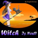Witch Is Next?: A Cozy Mystery with a Cat and a Mop (Cozy Witch Mysteries Series, Book 1) Audiobook