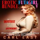Erotic Futagirl Bundle V Audiobook