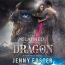 Dasquian - Claimed by the Black Dragon: A Romance Novel Audiobook