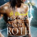 Druid of Her Own: An Immortal Highlander, Mandy M. Roth