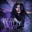 Let the Wild Out, Madelyn Porter