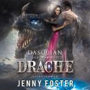 Dasquian - Der schwarze Drache: Liebesroman Audiobook