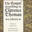 The Gospel according to Clarence Thomas: A Libretto Audiobook