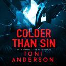 Colder Than Sin: FBI Romantic Suspense Audiobook