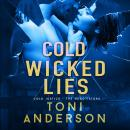 Cold Wicked Lies: A gripping romantic thriller that will have you hooked Audiobook
