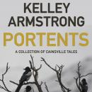 Portents: A Collection of Cainsville Tales Audiobook