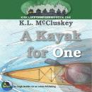Kayak for One, K.L. Mccluskey