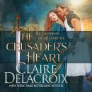 The Crusader's Heart: A Medieval Romance Audiobook