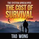 The Cost of Survival: A LitRPG Apocalypse Audiobook