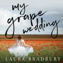 My Grape Wedding Audiobook
