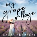My Grape Village Audiobook