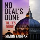 No Deals Done 'til it's done, Simon Fairfax, Elinor Salter