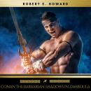 Conan the Barbarian: Shadows in Zamboula Audiobook