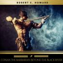 Conan the Barbarian: Beyond the Black River Audiobook