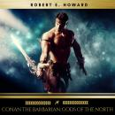 Conan the Barbarian: Gods of the North Audiobook