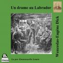 Un drame au Labrador Audiobook