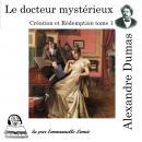 Création et Rédemption - Le docteur mystérieux Audiobook