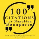 100 citations de Napoléon Bonaparte: Collection 100 citations Audiobook